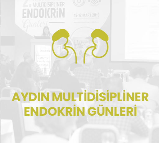 Aydın Multidisipliner Endokrin Günleri