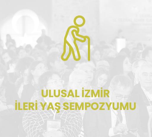 2. Uluslararası 11. Ulusal İzmir İleri Yaş Sempozyumu